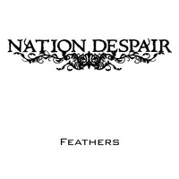 Feathers — Nation Despair
