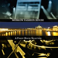 Moskow Fashion House — сборник