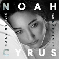Make Me (Cry) — Labrinth, Noah Cyrus