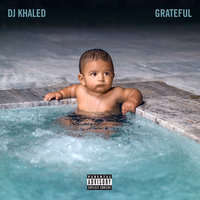 Grateful — DJ Khaled