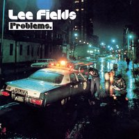 Problems — Lee Fields