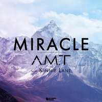 Miracle — Kinnie Lane, A.M.T