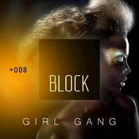 Block: Girl Gang — сборник