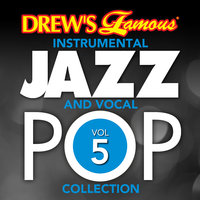 Drew's Famous Instrumental Jazz And Vocal Pop Collection — The Hit Crew