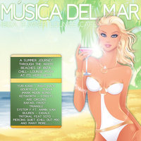 Musica Del Mar - Ibiza Summer Lounge Cafe — сборник