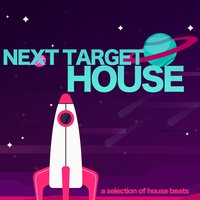 Next Target, House! (A Selection of House Beats) — сборник