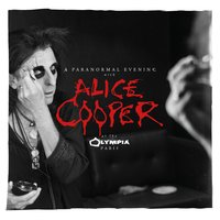 A Paranormal Evening at the Olympia Paris — Alice Cooper