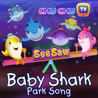 Baby Shark - Park Song — ChuChu TV