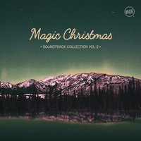 Magic Christmas - Soundtrack Collection, Vol. 2 — сборник