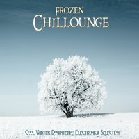 Frozen Chillounge - Cool Winter Downtempo Electronica Selection — сборник