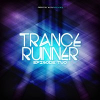 Trance Runner - Episode Two — сборник