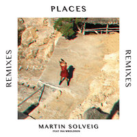 Places — Martin Solveig, Ina Wroldsen