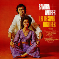 Let Us Sing Together — Sandra & Andres