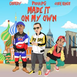 Made It on My Own — Cassidy, Pashapg, Josh Sings