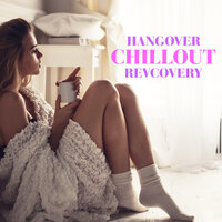 Hangover Chillout Revcovery — сборник