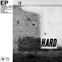 Hard - EP — The Neighbourhood