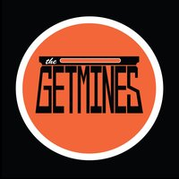 The Getmines — The Getmines