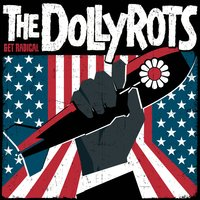 Get Radical — The Dollyrots