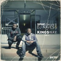 The Kings Way, Vol. 1 — Sphectacula and DJ Naves