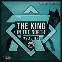 The King in the North — WølfBiteR