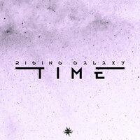 Time — Rising Galaxy