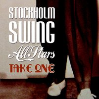 Take One — Stockholm Swing All Stars