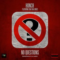 No Questions — Honch