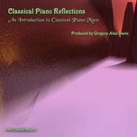 Classical Piano Reflections — Gregory Alan Davis