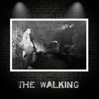 The Walking — D&M