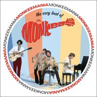 Monkeemania: The Very Best Of The Monkees — The Monkees