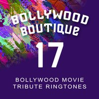Bollywood Movie Tribute Ringtones #17 — Bollywood Boutique