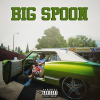 Big Spoon - EP — T.$poon