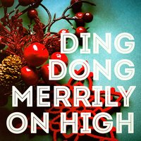 Ding Dong Merrily On High — сборник