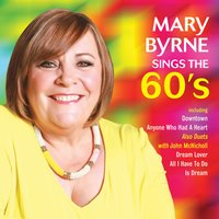 Mary Sings the Sixties — Mary Byrne