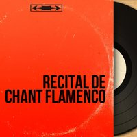 Recital de chant flamenco — сборник