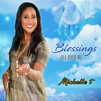 Blessings All Over Me — Michelle T, Christopher Durrant