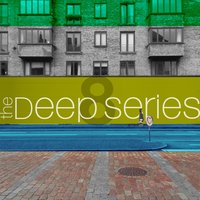 The Deep Series, Vol. 8 — сборник