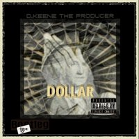 Dollar — D.Keene the Producer
