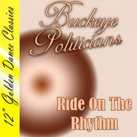 Ride on the Rhythm — Buckeye Politicians
