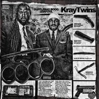 Kray Twins — Q Da Fool, Duffle Bag Boog