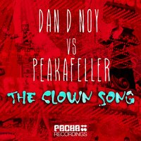 The Clown Song — Dan D-Noy, Peakafeller