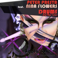 Drums (For the Diva) — Peter Presta, Nina Flowers