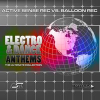 Active Sense Rec. Vs Balloon Rec. Electro & Dance Anthems — сборник