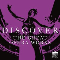 Discover the Great Opera Works — сборник