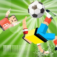 Messis Disco Bangerz — Messis Disco Bangerz