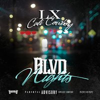 Blvd Nights — Lxcalicowboy