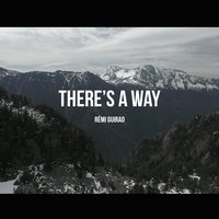 There's a Way — FAV, Remi Guirao