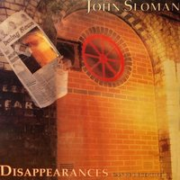 Disappearances Can Be Deceptive — John Sloman