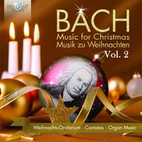 Bach Music for Christmas/Musik zu Weihnachten, Vol. 2