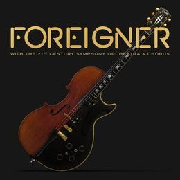With the 21st Century Symphony Orchestra & Chorus — Foreigner
